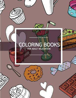 Coloring Books for Adult Relaxation: Bakery Dessert Pattern