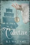 The Collective by R.S. Williams