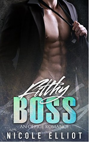 Filthy Boss: An Office Romance