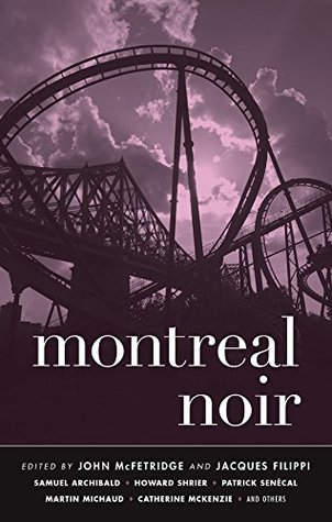 Montreal Noir by Jacques Filippi