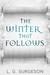 The Winter That Follows (bl...