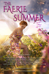 The Faerie Summer...