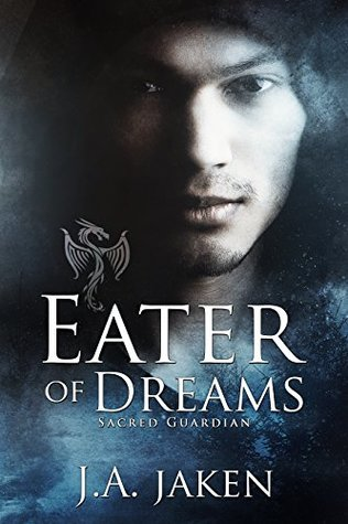 Book Review: Eater of Dreams (Sacred Guardian #2) by J.A. Jaken