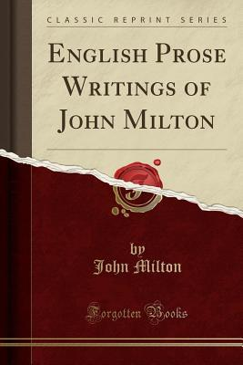 English Prose Writings of John Milton