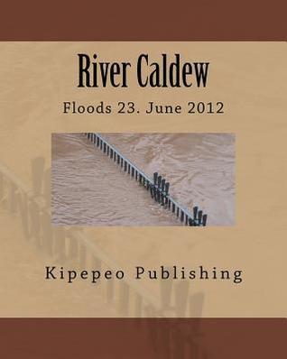 River Caldew: Floods 23. June 2012
