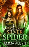 The Silver Spider (Dragon, Stone & Steam, #2)