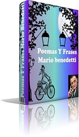 poemas y frases de Mario Benedetti (Poemas románticos nº 2)