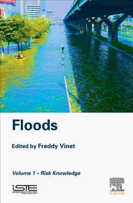 Floods: Volume 1 - Risk Knowledge