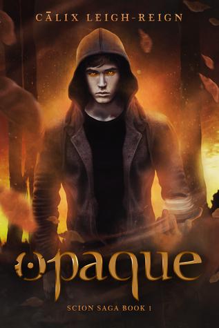 Opaque (Scion Saga, #1)