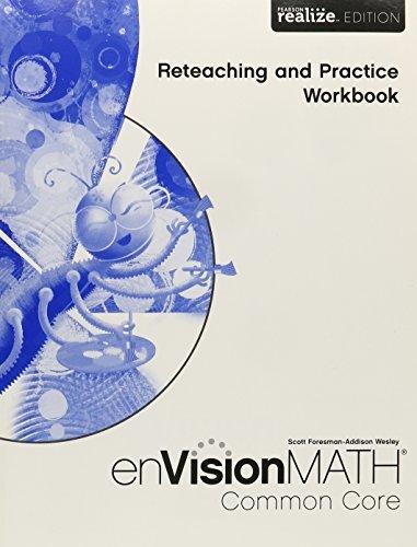 Math 2015 Common Core Practice & Reteaching Workbook Grade 1