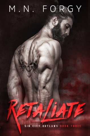 Retaliate (Sin City Outlaws, #3)