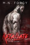 Retaliate (Sin City Outlaws, #3)