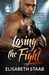 Losing the Fight (Evergreen Grove, #5)