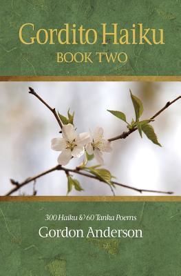 Gordito Haiku: Book Two