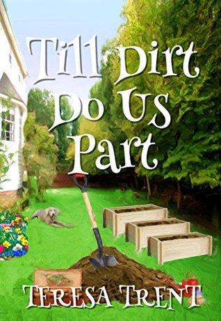 till-dirt-do-us-part-pecan-bayou-book-7