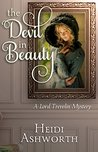 The Devil in Beauty (The Lord Trevelin Mysteries, #1)