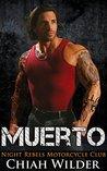 Muerto (Night Rebels MC, #2)