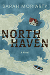 North Haven by Sarah Moriarty