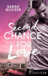 Second Chance for Love by Sarah Glicker