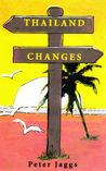 Thailand Changes