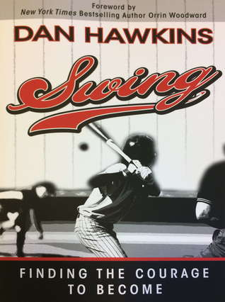 Swing : Finding the Courage to Become