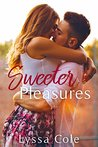 Sweeter Pleasures