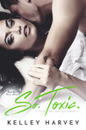 So. Toxic. a virgin, fake marriage romance (Bad Boy Next Door, #4)