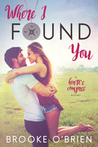 Where I Found You