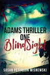BlindSight (Adams Thriller, #1)