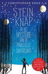 Stein Knap en het mysterie van de parallelle universums by Christopher Edge