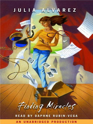 Finding Miracles (Lib) by Julia Alvarez