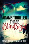 BlindSight (Adams Thriller, #3)
