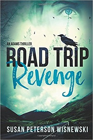 Road Trip Revenge by Susan Peterson Wisnewski