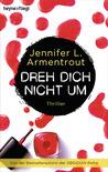 Dreh dich nicht um by Jennifer L. Armentrout
