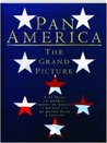 Pan America: the Grand Picture: Take Stock in America Visions of America Volume 2
