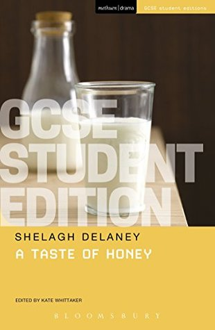 A Taste of Honey GCSE Student Edition