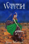 The Bull Riding Witch by Jamie Marchant