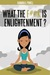 What the F#@k is Enlightenment? by Kamaria G. Powell
