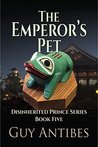 The Emperor's Pet (The Disinherited Prince #5)