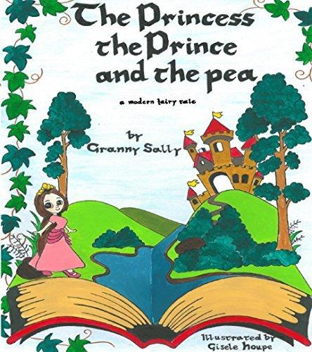 The Princess, the Prince and the Pea: A Modern Fairytale