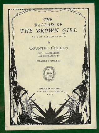 The Ballad of The Brown Girl: An Old Ballad Retold