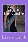Girl in the Castle by Lizzie Lamb