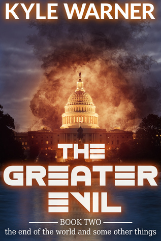 The Greater Evil by Kyle Warner