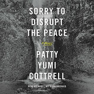 Ebook Sorry to Disrupt the Peace by Patty Yumi Cottrell PDF!