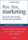 Bye, bye, marketing