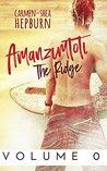 Amanzimtoti: The Ridge: Volume 0