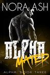 Mated (Alpha, #3)