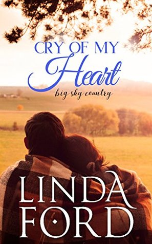 Cry of My Heart (Montana Skies, #1)