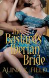 The Bastard's Iberian Bride