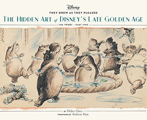 They Drew as They Pleased: The Hidden Art of Disney's Late Golden Age (The 1940s - Part Two)